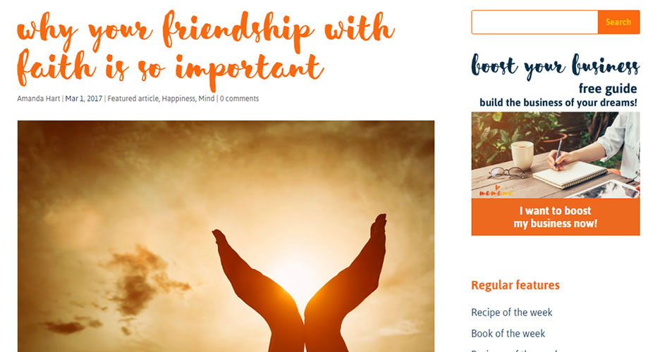 Article written for MeMeMe Online Magazine on Why Your Friendship with Faith is so Important – March 2017